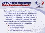 oif du medical management policy requirements cont