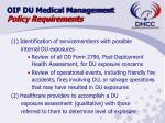 oif du medical management policy requirements