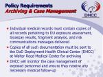 policy requirements archiving case management