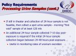policy requirements processing urine samples cont