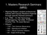 1 masters research seminars mrs