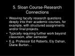 5 sloan course research connections