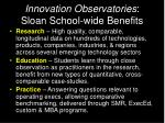 innovation observatories sloan school wide benefits