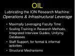 oil lubricating the ion research machine operations infrastructural leverage