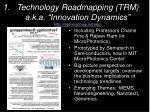 technology roadmapping trm a k a innovation dynamics http mph roadmap mit edu