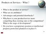 products or services what