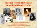 editing romantic texts in a globalized world