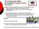 the c ommunity s afety accreditation s cheme csas