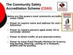 the community safety accreditation scheme csas