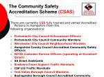 the community safety accreditation scheme csas1