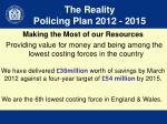 the reality policing plan 2012 2015