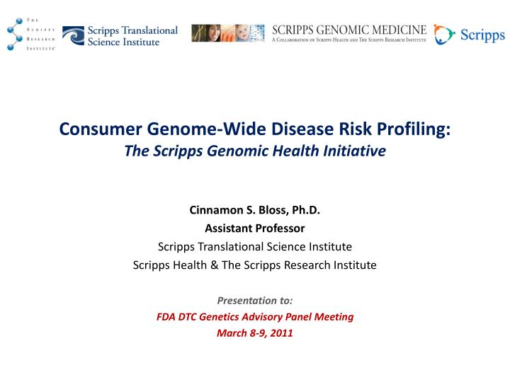 consumer genome wide disease risk profiling the scripps genomic health initiative n.