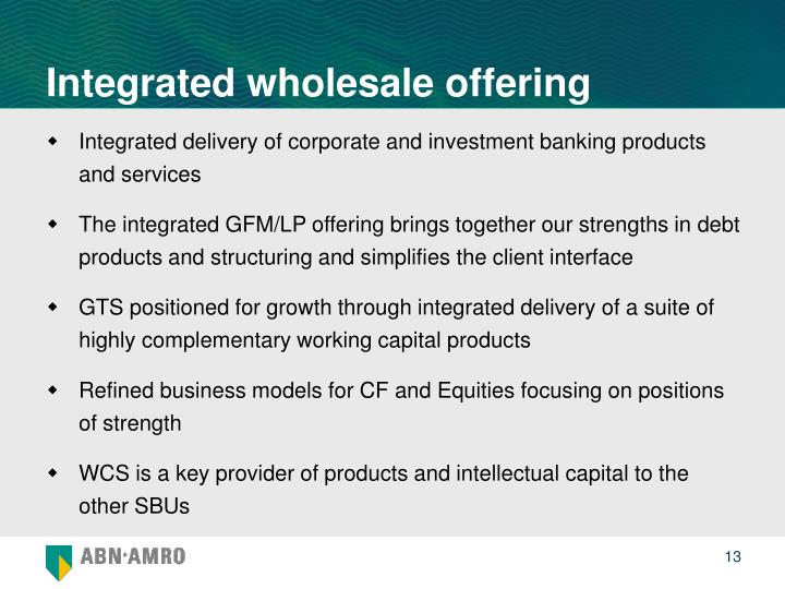 Integrated wholesale offering