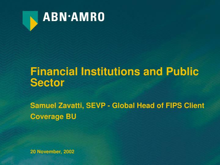 Financial Institutions and Public Sector