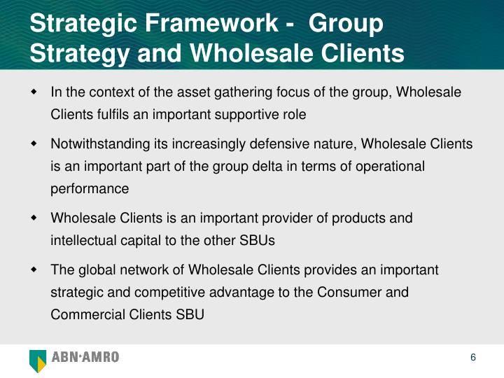 Strategic Framework -  Group Strategy and Wholesale Clients
