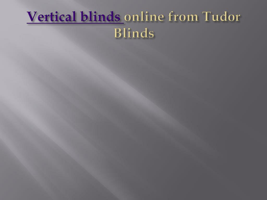 vertical blinds online from tudor blinds l.