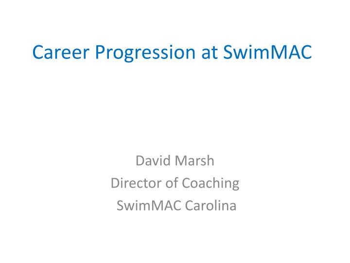career progression at swimmac n.