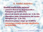 6 analisi statistica