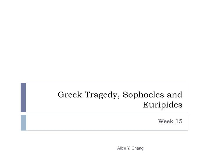 greek tragedy sophocles and euripides n.