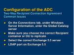 configuration of the adc two way recipient connection agreement common issues