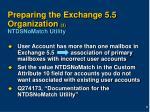 preparing the exchange 5 5 organization 3 ntdsnomatch utility