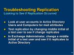 troubleshooting replication looking to see if replication occurred