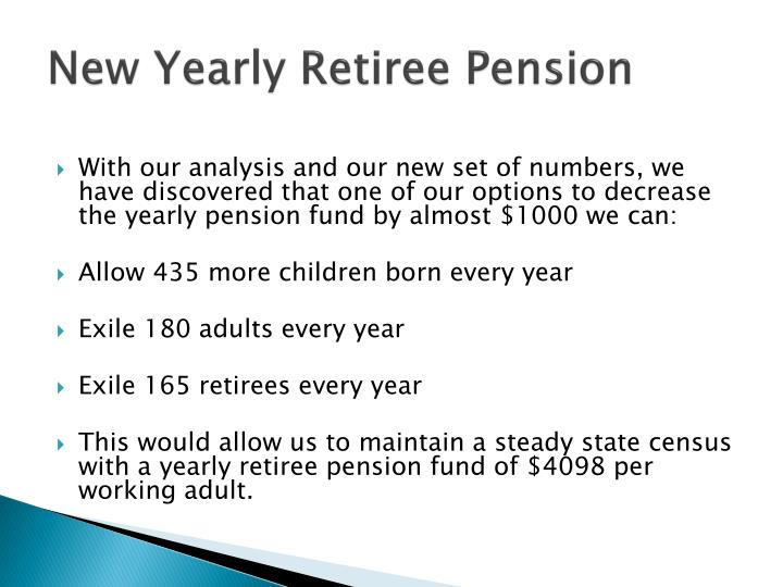 New Yearly Retiree Pension