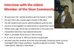 interview with the oldest member of the slum community