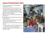 jeans production unit