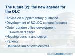 the future 2 the new agenda for the olc