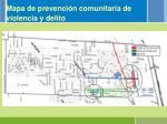 mapa de prevenci n comunitaria de violencia y delito