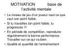 motivation base de l activit mentale