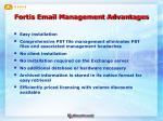 fortis email management advantages