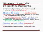 gli elementi di base della progettazione organizzativa