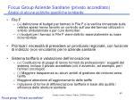 focus group aziende sanitarie privato accreditato analisi di alcune politiche specifiche lombarde