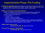 implementation phase pre funding