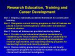 research education training and career development
