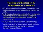 tracking and evaluation k ottenbacher k wooten