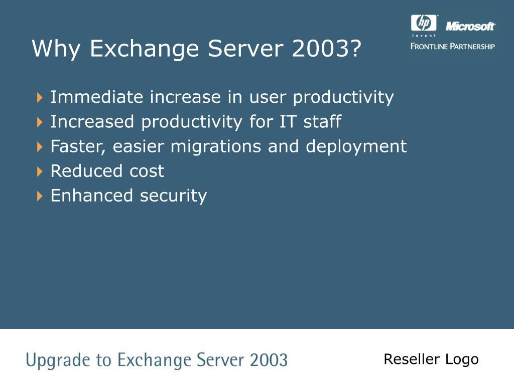 Why Exchange Server 2003?