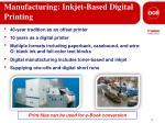 manufacturing inkjet based digital printing