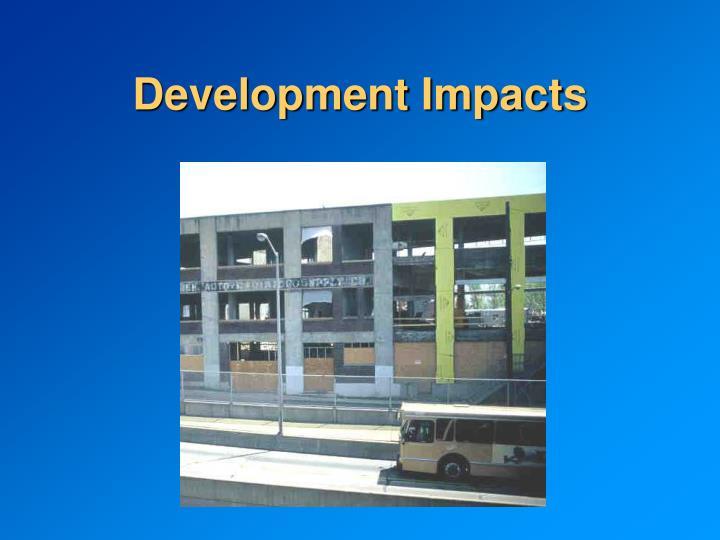 Development Impacts