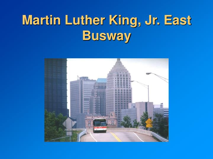 Martin Luther King, Jr. East Busway
