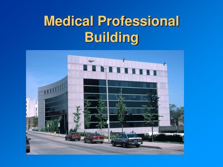 Medical Professional Building