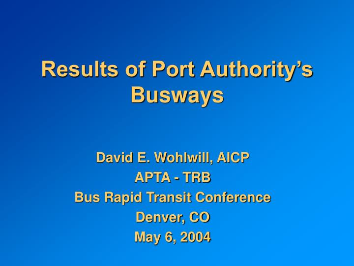 Results of Port Authority's Busways