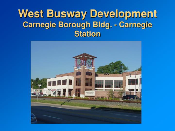 West Busway Development