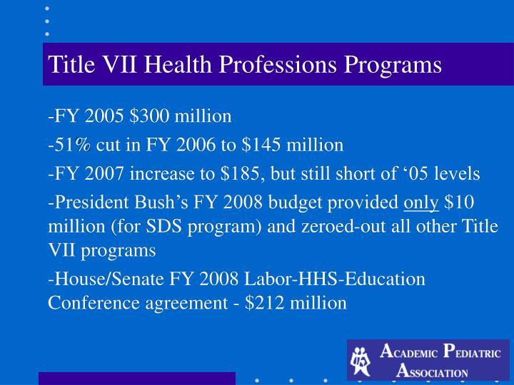 Title VII Health Professions Programs