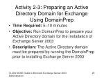activity 2 3 preparing an active directory domain for exchange using domainprep