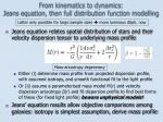 from kinematics to dynamics jeans equation then full distribution function modelling