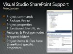 visual studio sharepoint support project system