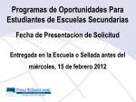 programas de oportunidades para estudiantes de escuelas secundarias